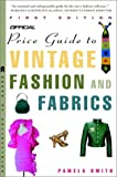 The Official Price Guide to Vintage Fashion and Fabrics (Official Price Guide Series)