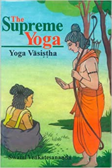 The Supreme Yoga: Vashista Yoga