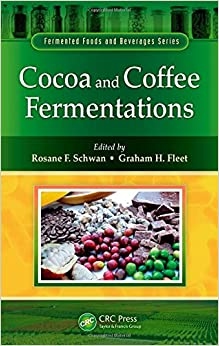 Cocoa and Coffee Fermentations (Fermented Foods and Beverages Series)
