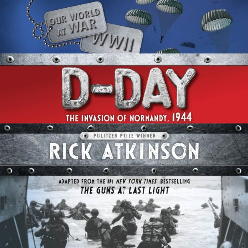 D-Day: The Invasion of Normandy, 1944 - D Day Kids