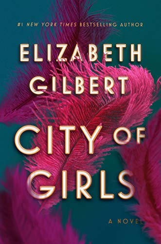 City of Girls: A Novel (For The Love Of New York Cast)
