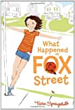 What Happened on Fox Street, Tricia Springstubb, 0061986364