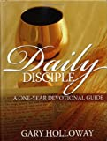 Daily Disciple, Gary Holloway, 0891125566