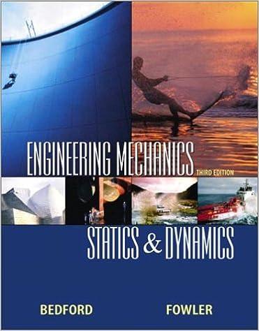 Engineering mechanics statics and dynamics 3rd edition anthony engineering mechanics statics and dynamics 3rd edition 3rd edition fandeluxe Gallery