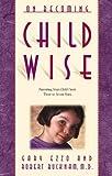 On Becoming Childwise, Gary Ezzo, 1576734218