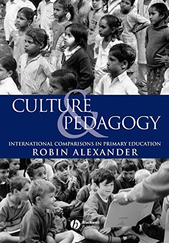 Culture and Pedagogy: International Comparisons in Primary Education