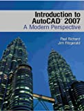 Introduction to AutoCAD 2007, Paul Richard and Jim Fitzgerald, 0132283433