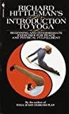 Introduction to Yoga, Richard Hittleman and W. Gallway, 0553274287