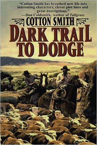 Dark Trail to Dodge: Amazon.es: Cotton Smith: Libros en idiomas ...