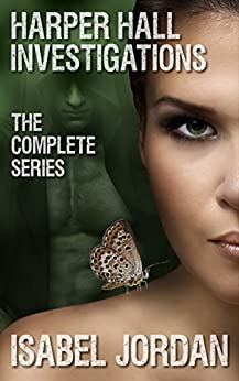 Harper Hall Investigations Complete Series: (an adult paranormal romance boxed set) by [Jordan, Isabel]