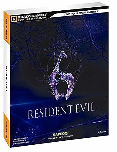 Resident Evil 6 Signature Series Guide BradyGames 9780744014228 Amazon Books