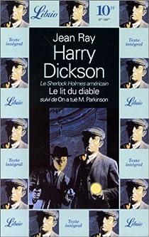 Harry Dickson - Librio, tome 6 : Le lit du diable - On a tué monsieur Parkinson par Ray