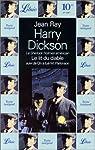 Harry Dickson : Le lit du diable suivi de On a tué monsieur Parkinson par Jean Ray