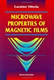 Microwave Properties of Magnetic Films, Vittoria, Carmine, 981021412X