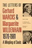 The Letters of Gerhard Marcks and Marguerite Wildenhain, 1970-1981, , 081380504X