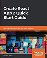 Create React App 2 Quick Start Guide Front Cover