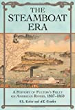 The Steamboat Era, S. l. Kotar and J. E. Gessler, 0786443871