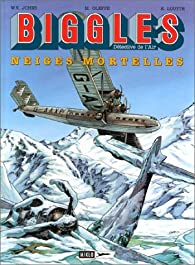 Biggles (Miklo), tome 13 : Neiges mortelles par William Earl Johns