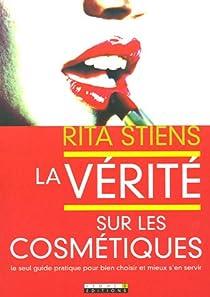 La vérité sur les cosmétiques par Stiens