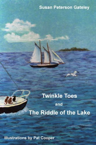 - Twinkle Toes And The Riddle Of The Lake- A Lake Ontario Adventure