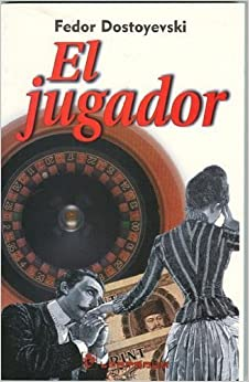 Book El jugador (Spanish Edition) by Fedor Dostoyevsky (1999-09-01)