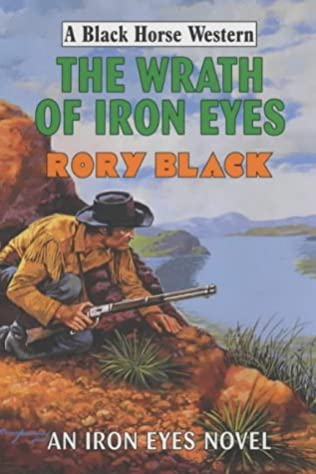 book cover of The Wrath of Iron Eyes