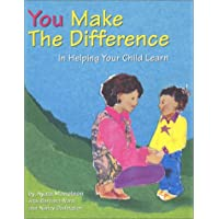 You Make the Difference: In Helping Your Child Learn