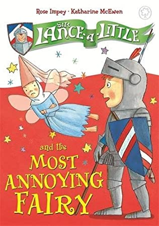 book cover of Sir Lance-a-Little and the Most Annoying Fairy
