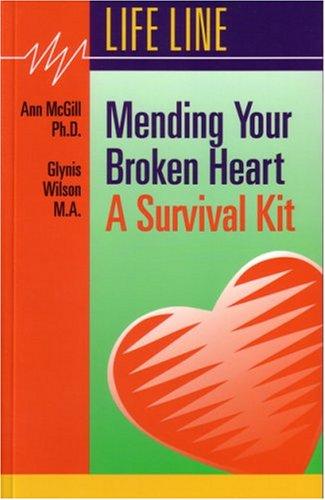Mending Your Broken Heart: A Survival Kit