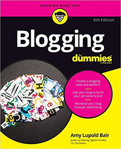 Image result for Blogging for Dummies amy lupold bair