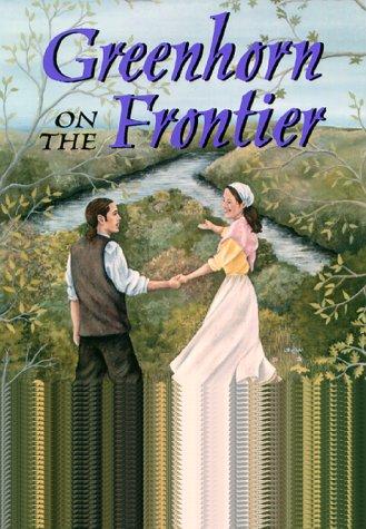 Download Greenhorn On The Frontier (Pitt Golden Triangle Books) ebook