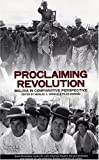 img - for Proclaiming Revolution: Bolivia in Comparative Perspective (Series on Latin American Studies) book / textbook / text book