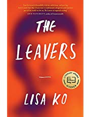 The Leavers: Winner of the PEN/Bellweather Prize for Fiction