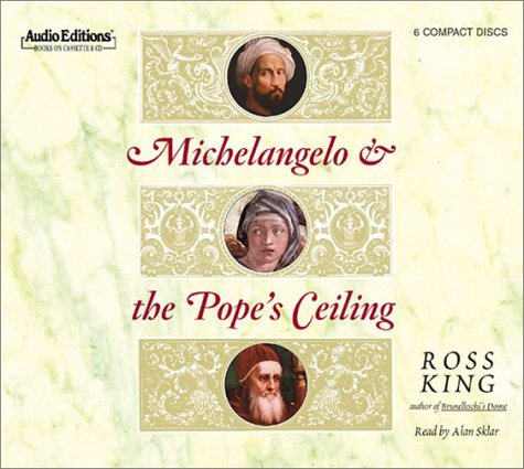 Michelangelo and the Pope's Ceiling by Audio Partners