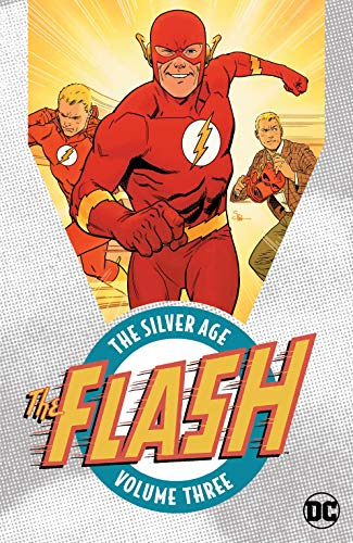 (The Flash: The Silver Age Vol. 3 (The Flash (1959-1985)) )