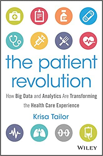 The Patient Revolution: How Big Data and Analytics Are