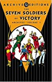 Seven Soldiers of Victory, The - Archives, Volume 1 (Archive Editions)