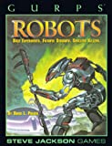 Robots (GURPS: Generic Universal Role Playing System)