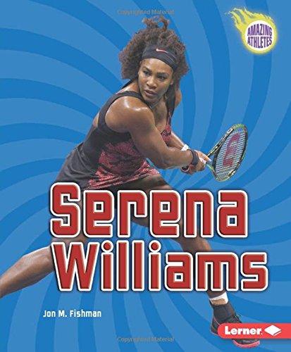 Serena Williams (Amazing Athletes)