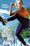 Self's Better Body Book, Jorg Badura and Laura Billings, 0609603191