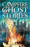 Campfire Ghost Stories, Jo-Anne Christensen, 1894877020