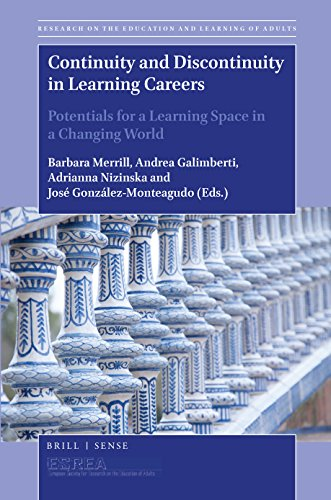 Continuity and Discontinuity in Learning Careers (Research on the Education and Learning of Adults) William Tamplin