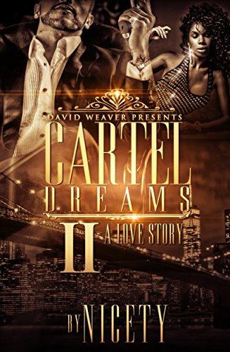 Cartel Dreams 2: A Love Story