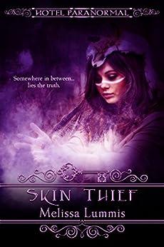 Skin Thief (Hotel Paranormal) by [Lummis, Melissa]