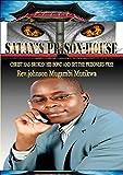 SATAN'S PRISON-HOUSE: CHRIST HAS BROKEN HIS BOND AND SET THE PRISONERS FREE (English Edition)