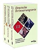Deutsche Erinnerungsorte: in 3 Bänden