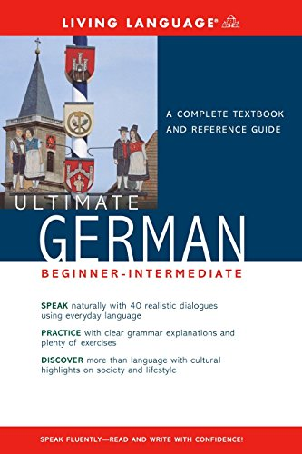 Ultimate German Beginner-Intermediate (Coursebook) (Ultimate Beginner-Intermediate) by Brand: Living Language