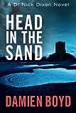 Head in the Sand (The DI Nick Dixon Crime Series)