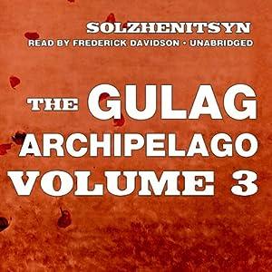 The Gulag Archipelago Hörbuch