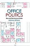 Office Politics, Anthony DiFalco, 0595330479